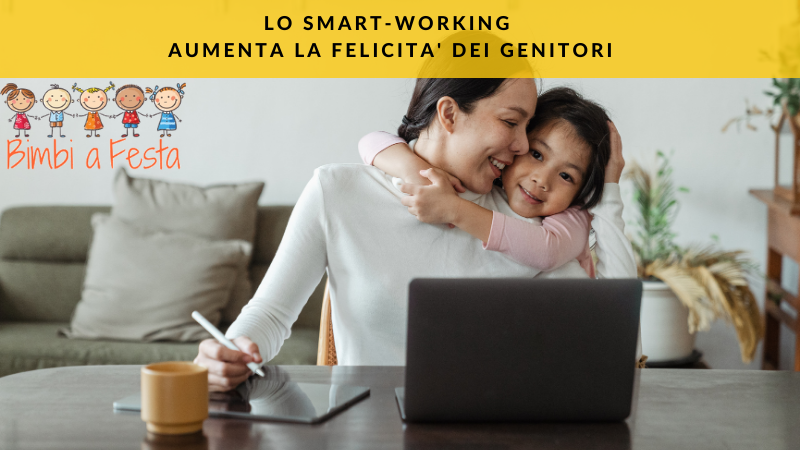 Smart working: rende felice i genitori