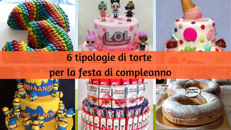 Torta Compleanno Bambini Fatta In Casa.Torta Di Compleanno Per Bambini 6 Tipologie E Tante Idee